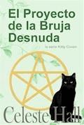 El Proyecto De La Bruja Desnuda - Celeste Hall - E-Book
