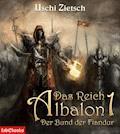 Das Reich Albalon 1: Der Bund der Fiandur - Uschi Zietsch - E-Book