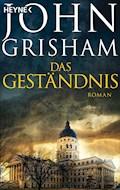 Das Geständnis - John Grisham - E-Book