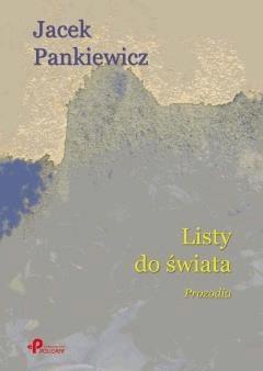Listy do świata. Prozodia - Jacek Pankiewicz - ebook