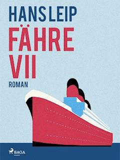 Fähre VII - Hans Leip - E-Book
