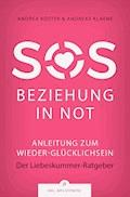 SOS Beziehung in Not - Andreas Klaene - E-Book