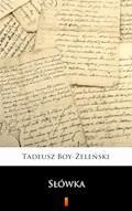 Słówka - Tadeusz Boy-Żeleński - ebook