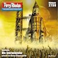 Perry Rhodan 2739: Die Sternenrufer - Uwe Anton - Hörbüch