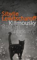 Killmousky - Sibylle Lewitscharoff - E-Book