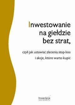 Inwestowanie na giełdzie bez strat - Michał Pietrzyca - ebook