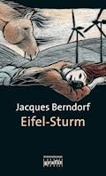 Eifel-Sturm - Jacques Berndorf - E-Book