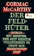 Der Feldhüter - Cormac McCarthy - E-Book