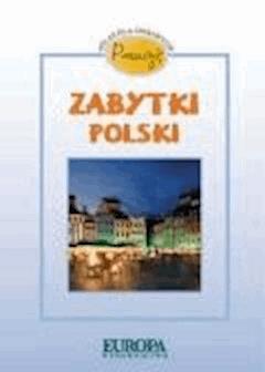 Poznaję zabytki Polski. Atlas dla ciekawych  - Izabela Przepiórkiewicz - ebook