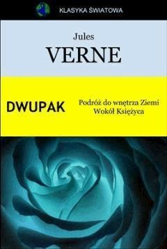 Dwupak. Podróż do wnętrza Ziemi. Wokół Księżyca. - Jules Verne - ebook
