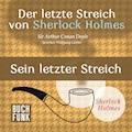 Der letzte Streich von Sherlock Holmes • Sein letzter Streich - Arthur Conan Doyle - Hörbüch