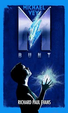 Michael Vey. Bunt - Richard Paul Evans - ebook