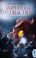Imperium der Drachen - Kampf um Aidranon - Bernd Perplies - E-Book