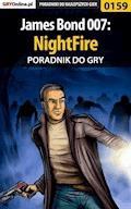 "James Bond 007: NightFire - poradnik do gry - Jacek ""Stranger"" Hałas - ebook"