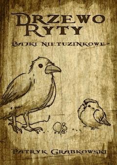 Drzewo Ryty - Paytryk Grąbkowski - ebook