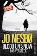 Blood on Snow. Das Versteck - Jo Nesbø - E-Book