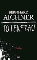 Totenfrau - Bernhard Aichner - E-Book