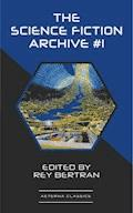 The Science Fiction Archive #1 - Murray Leinster - ebook