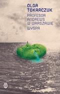 Profesor Andrews w Warszawie. Wyspa - Olga Tokarczuk - ebook