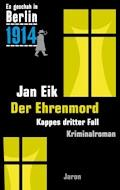 Der Ehrenmord - Jan Eik - E-Book