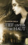Tief unter die Haut - Sharon Sala - E-Book