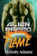 Flame (Alien Breed Series 11) - Melody Adams - E-Book