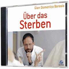 Über das Sterben - Gian Domenico Borasio - Hörbüch