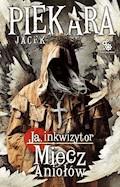 Miecz Aniołów - Jacek Piekara - ebook + audiobook