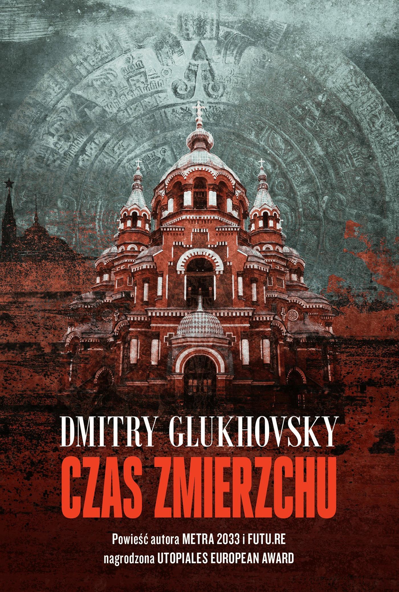 Czas zmierzchu - Tylko w Legimi możesz przeczytać ten tytuł przez 7 dni za darmo. - Dmitry Glukhovsky