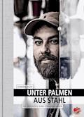 Unter Palmen aus Stahl - Dominik Bloh - E-Book