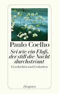 Sei wie ein Fluß, der still die Nacht durchströmt - Paulo Coelho - E-Book + Hörbüch
