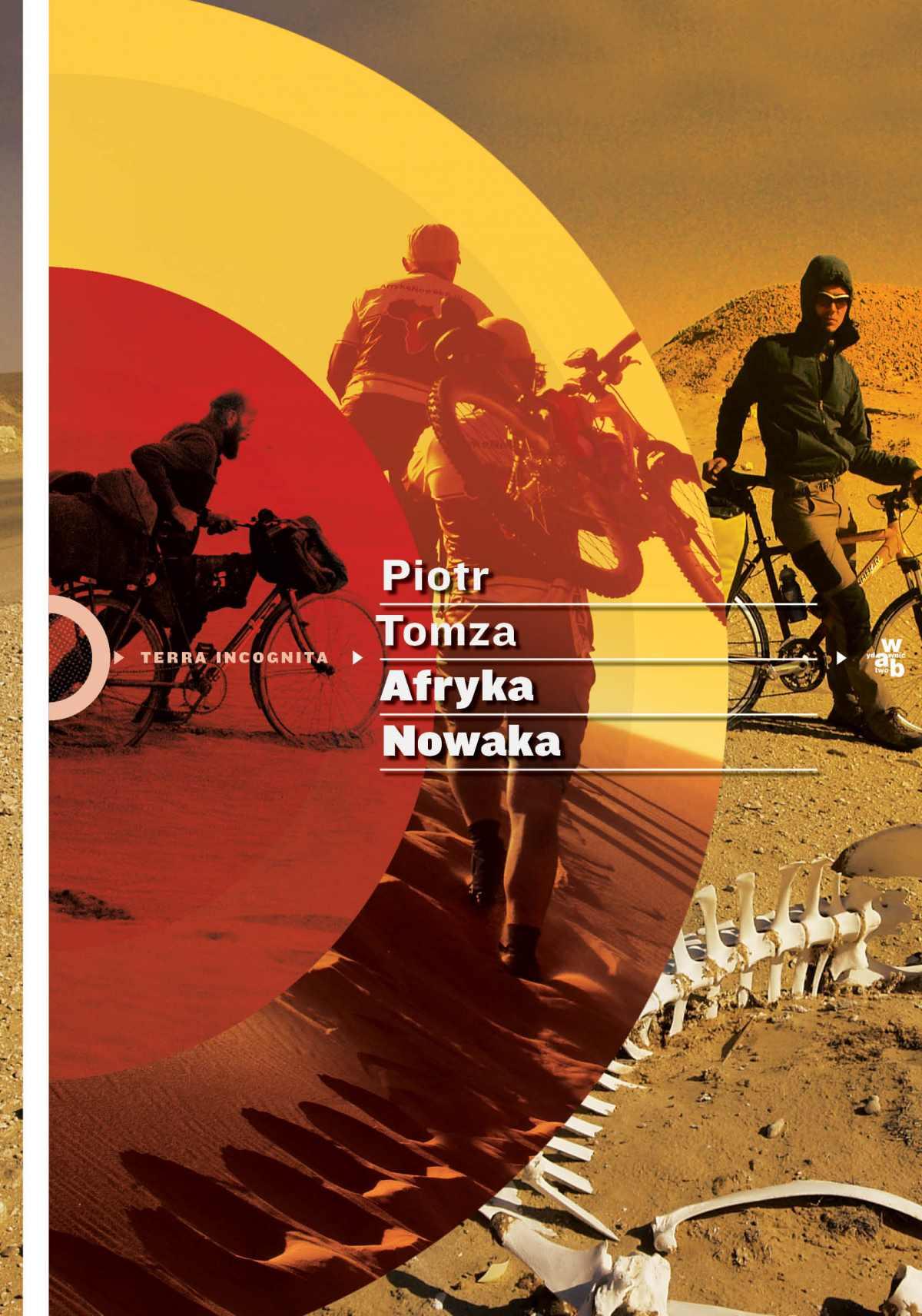 Afryka Nowaka - Tylko w Legimi możesz przeczytać ten tytuł przez 7 dni za darmo. - Piotr Tomza