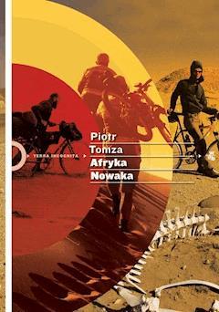 Afryka Nowaka - Piotr Tomza - ebook