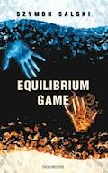 Equilibrium Game - Szymon Salski - ebook
