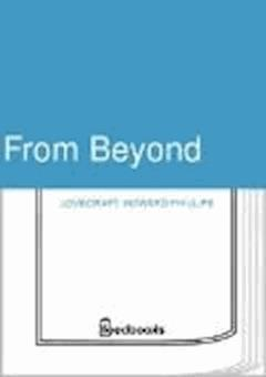From Beyond - Howard Phillips Lovecraft - ebook