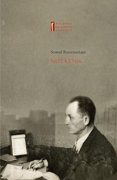 Notatnik - Szmul Rozensztajn, Monika Polit - ebook