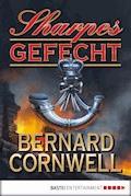 Sharpes Gefecht - Bernard Cornwell - E-Book