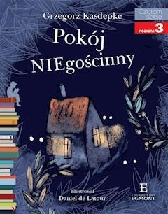 Pokój NIEgościnny. Czytam sobie - poziom 3 - Grzegorz Kasdepke - ebook