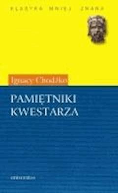 Pamiętniki kwestarza - Ignacy Chodźko - ebook