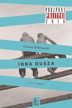 Inna dusza - Łukasz Orbitowski - ebook