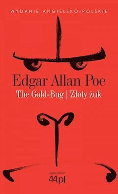The Gold-Bug. Złoty żuk - Edgar Allan Poe - ebook