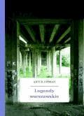 Legendy warszawskie - Oppman, Artur - ebook