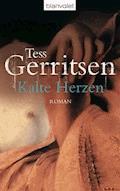 Kalte Herzen - Tess Gerritsen - E-Book