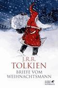 Briefe vom Weihnachtsmann - J.R.R. Tolkien - E-Book