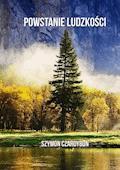 Powstanie Ludzkości - Szymon Czardybon - ebook