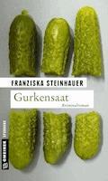 Gurkensaat - Franziska Steinhauer - E-Book