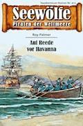 Seewölfe - Piraten der Weltmeere 473 - Roy Palmer - E-Book