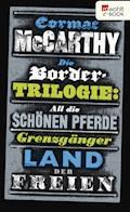 Die Border-Trilogie - Cormac McCarthy - E-Book
