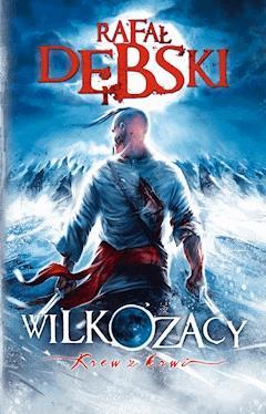 Krew z krwi - Rafał Dębski - ebook