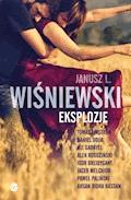 Eksplozje - Janusz L. Wiśniewski, Tomasz Jastrun, Daniel Odija - ebook